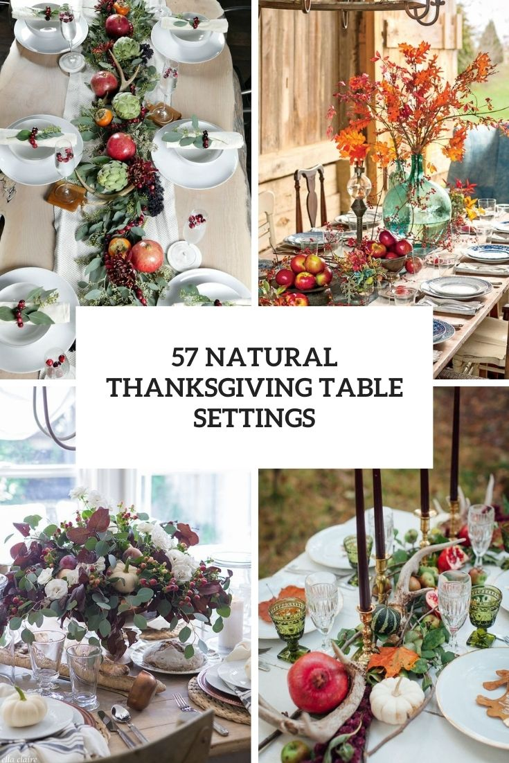 57 Natural Thanksgiving Table Settings