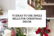 75 ideas to use jingle bells for christmas decor cover