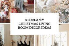 83 dreamy christmas living room decor ideas cover