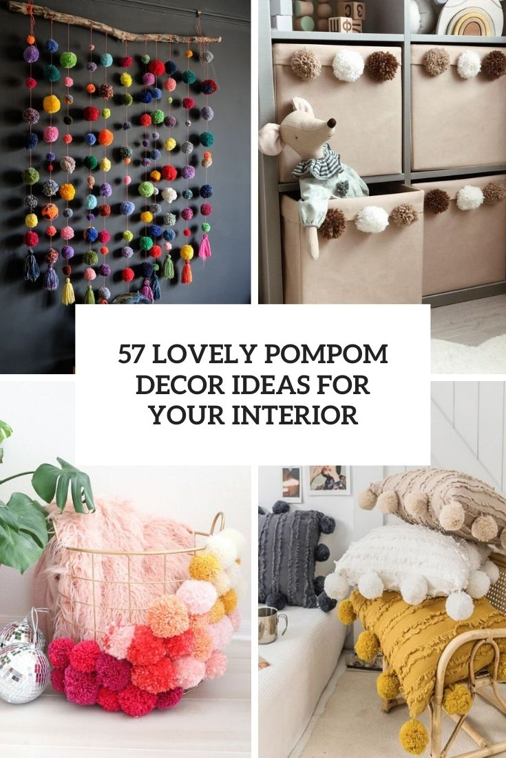 57 Lovely Pompom Décor Ideas For Your Interior