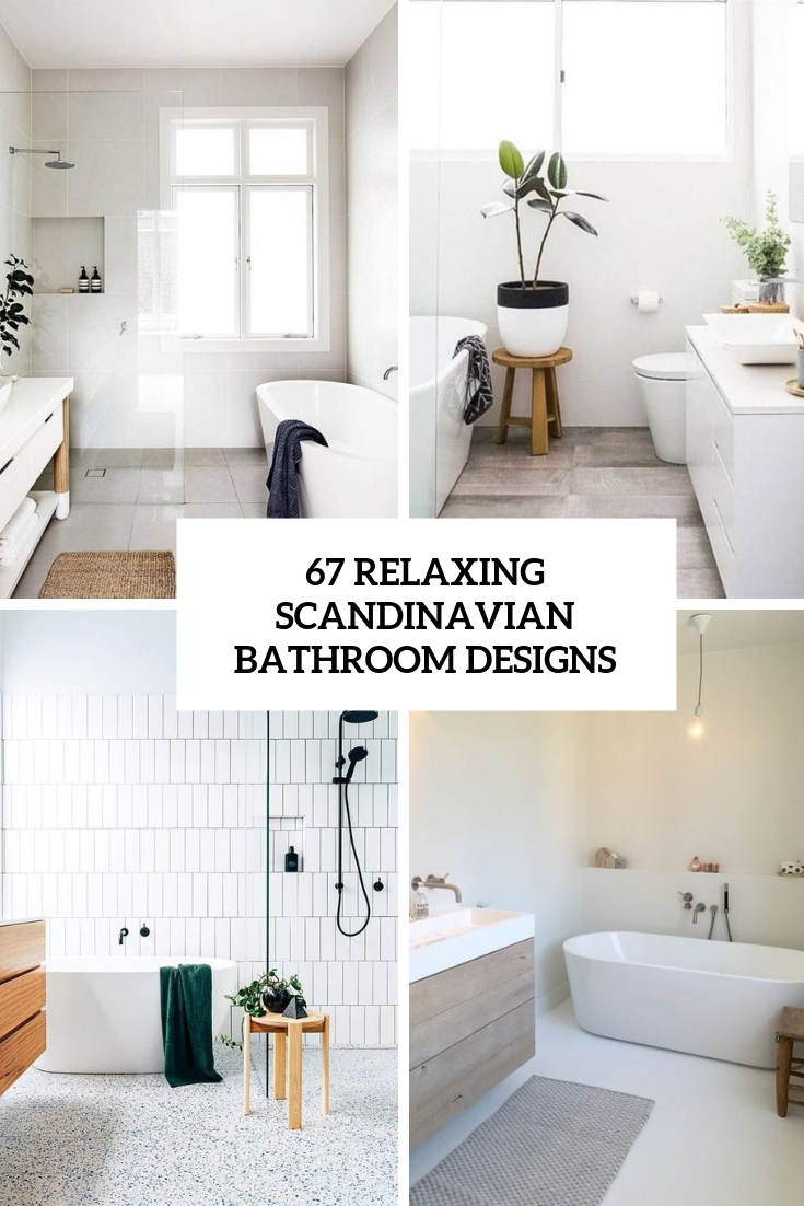 67 Relaxing Scandinavian Bathroom Designs