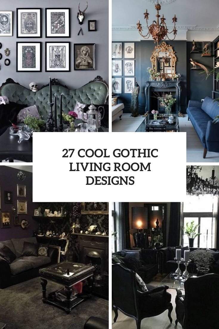 27 Cool Gothic Living Room Designs