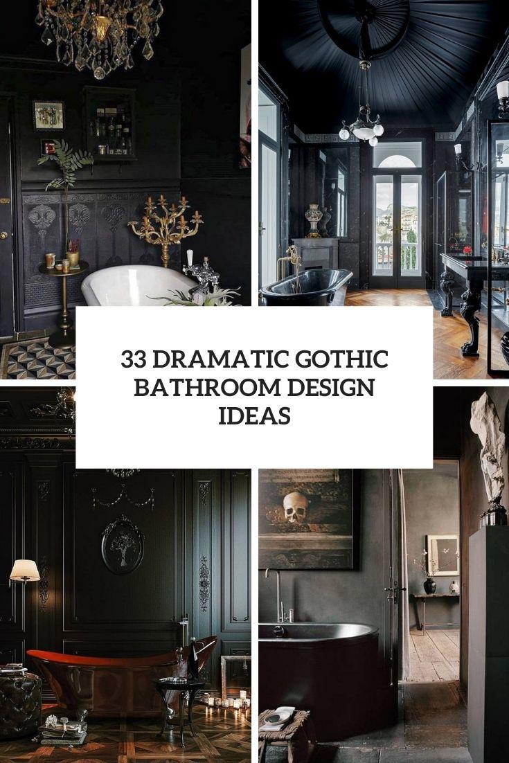 33 Dramatic Gothic Bathroom Design Ideas