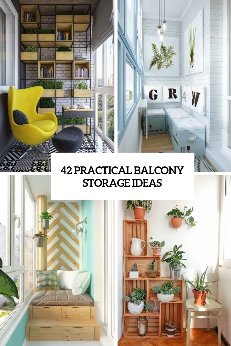 42 Practical Balcony Storage Ideas