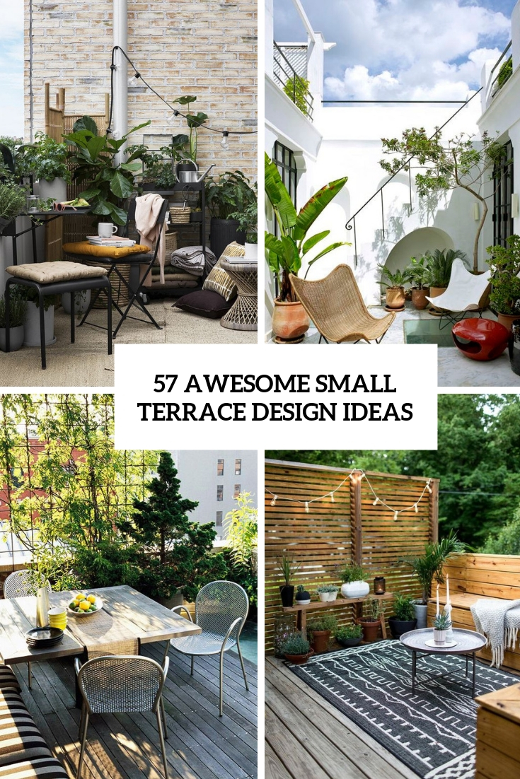57 Awesome Small Terrace Design Ideas