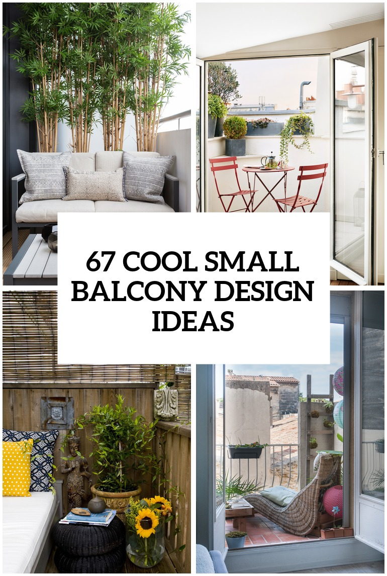 67 cool small balcony design ideas