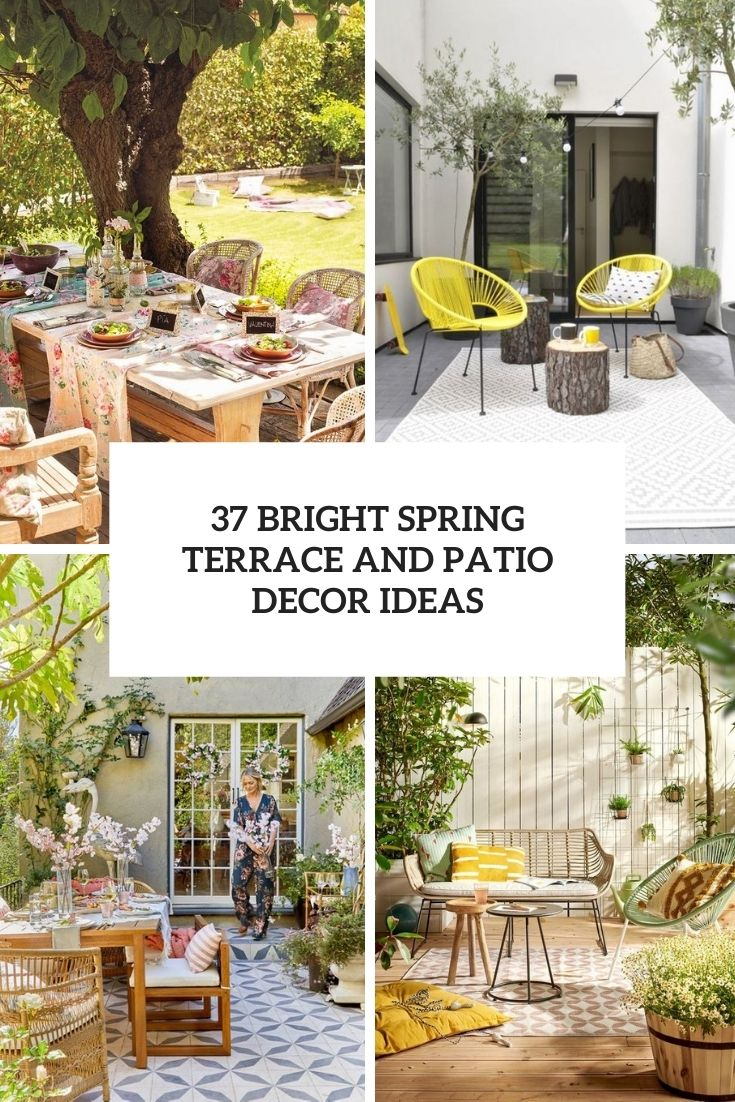37 Bright Spring Terrace And Patio Décor Ideas