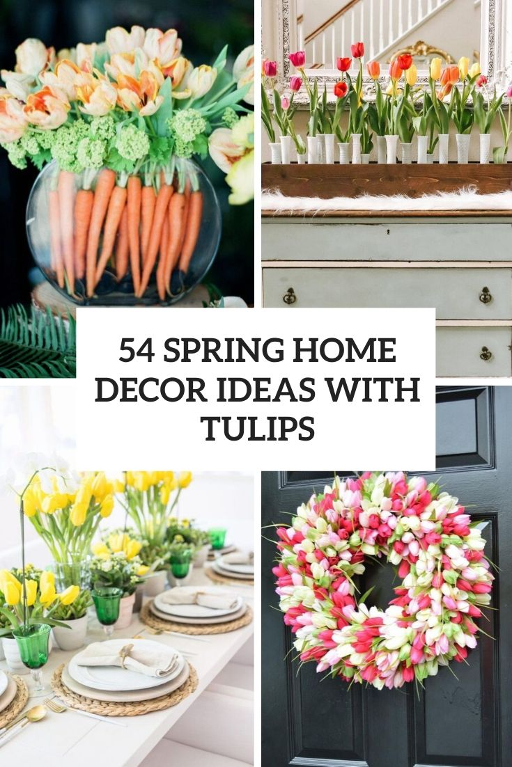 spring home decor ideas with tulips cover