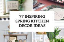 77 inspiring spring kitchen decor ideas cover