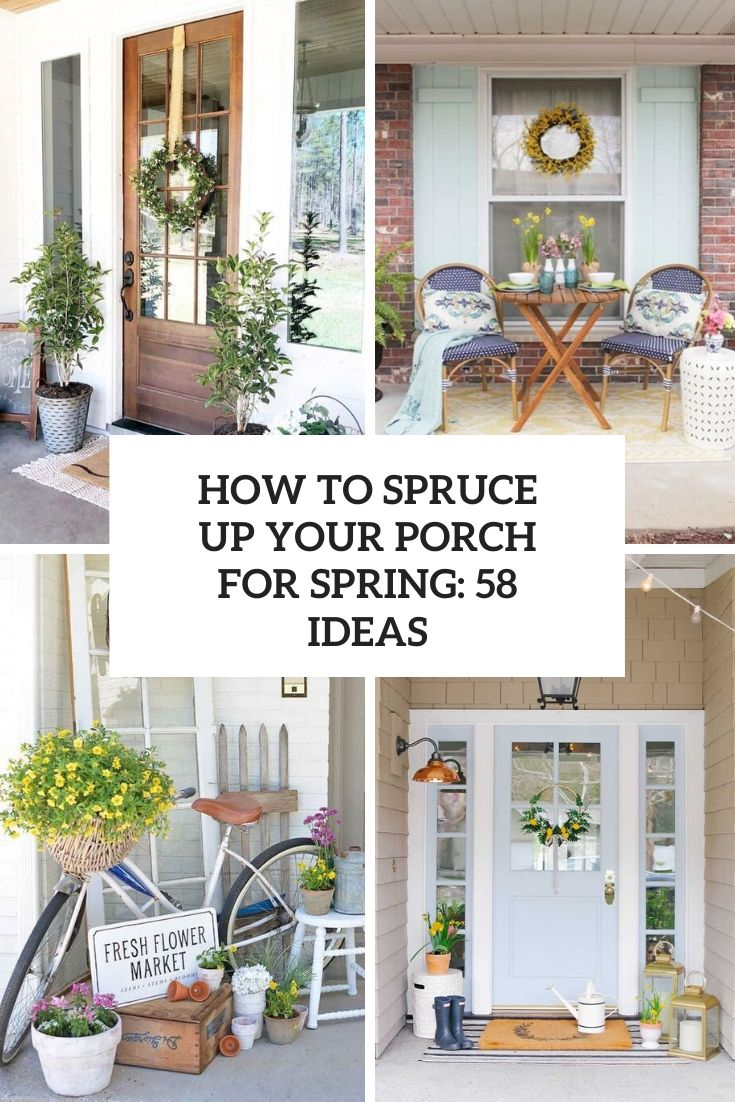 How to Spruce Up Your Porch For Spring: 58 Ideas