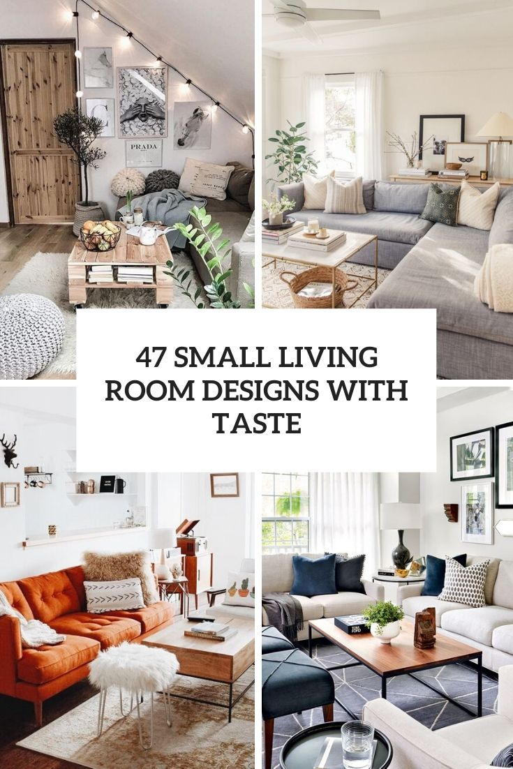 47 Small Living Room Designs With Taste