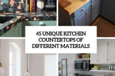 45 unique kitchen countertops of different materials cover