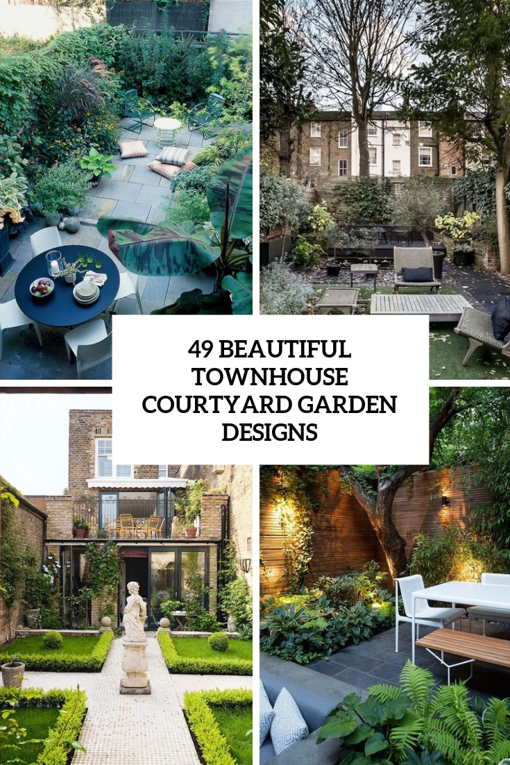 beautiful townhouse courtyard garden designs cover