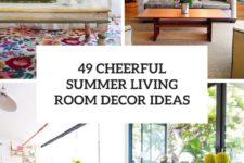 49 cheerful summer living room decor ideas cover