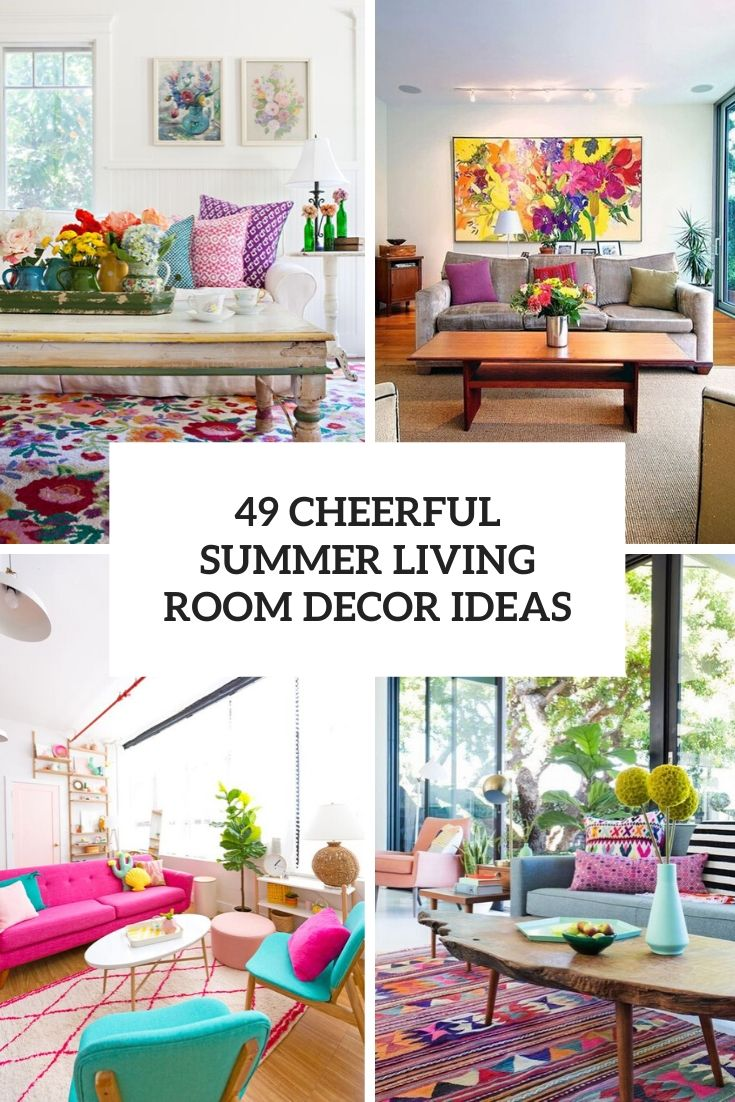 49 Cheerful Summer Living Room Décor Ideas