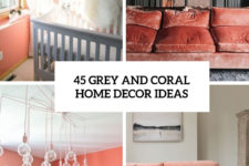 45 grey and coral home decor ideas cover