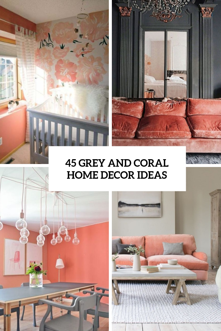 grey and coral home decor ideas cover