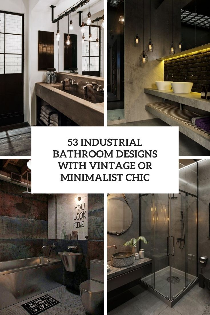 industrial bathroom designs with vintage or minimalist chic cover