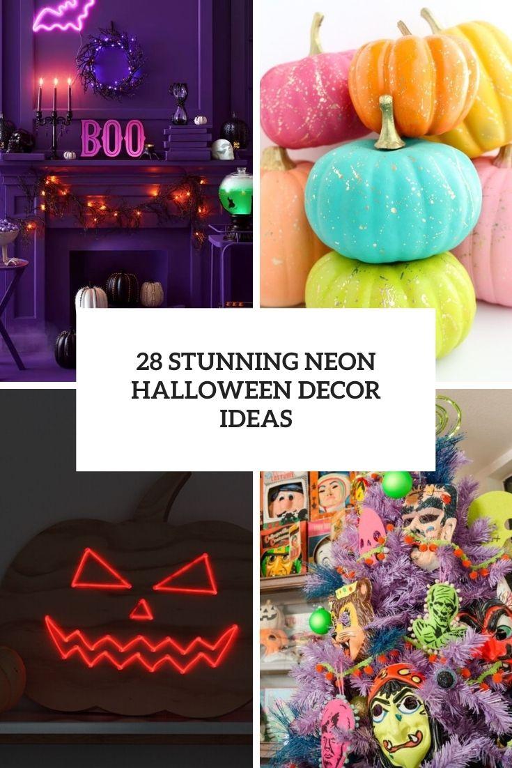 28 Stunning Neon Halloween Décor Ideas