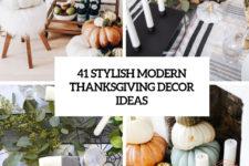 41 stylish modern thanksgiving decor ideas cover