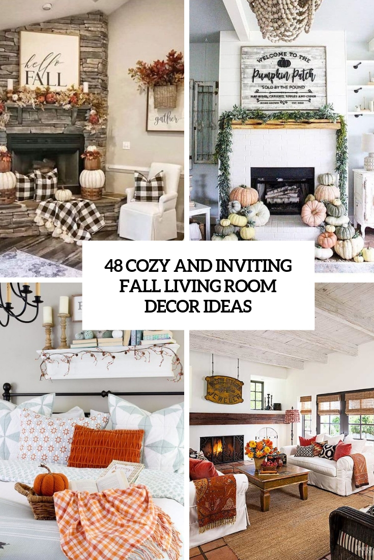 48 Cozy And Inviting Fall Living Room Décor Ideas
