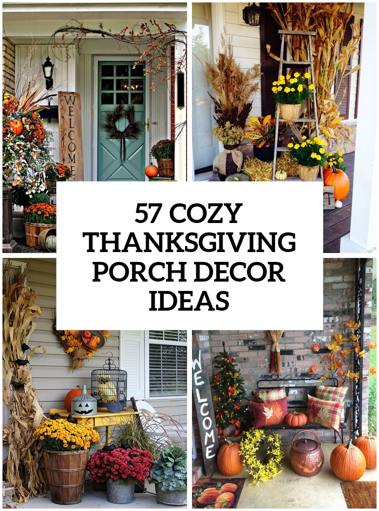 57 cozy thanksgiving porch d cor ideas digsdigs Thanksgiving decorating ideas