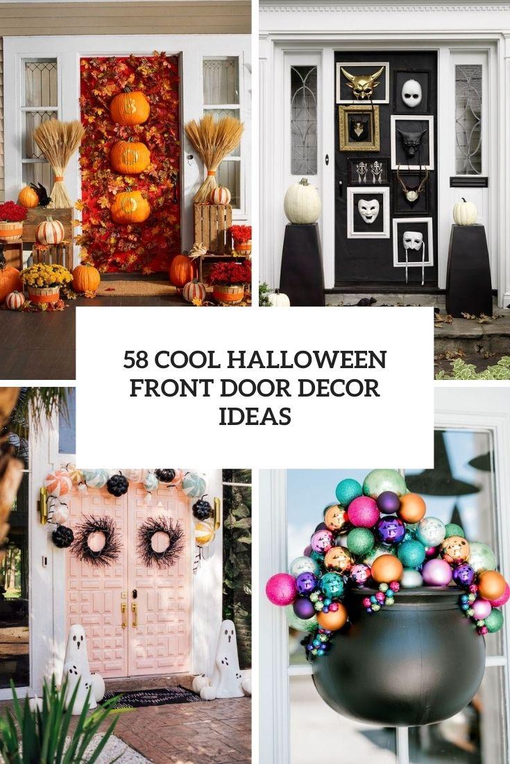 58 Cool Halloween Front Door Decor Ideas