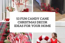 53 fun candy cane christmas decor ideas for your home cover