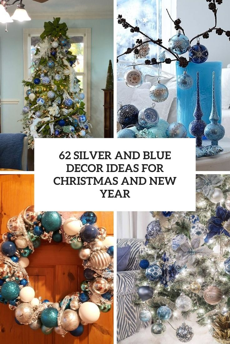 62 Silver And Blue Décor Ideas For Christmas And New Year