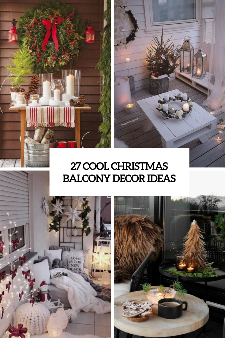 27 Cool Christmas Balcony Décor Ideas