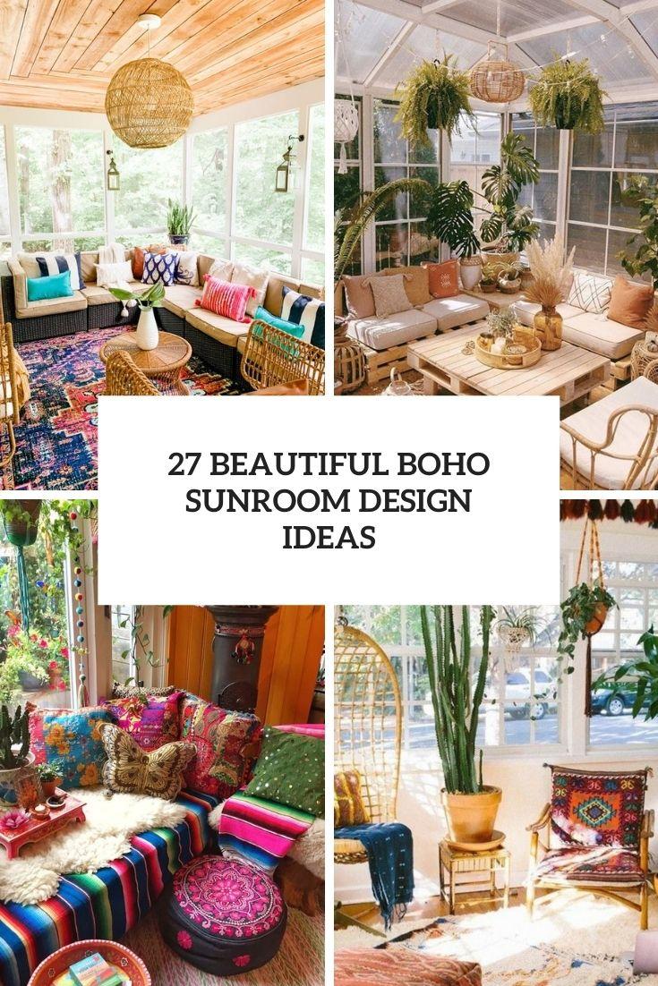 27 Beautiful Boho Sunroom Design Ideas