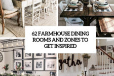 62 farmhouse dining rooms and zones to get inspired cover
