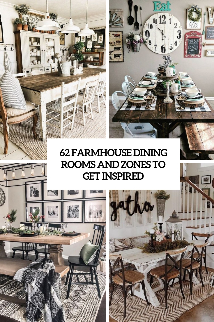 62 Farmhouse Dining Rooms And Zones To Get Inspired