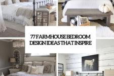 77 farmhouse bedroom design ideas that inspire cover