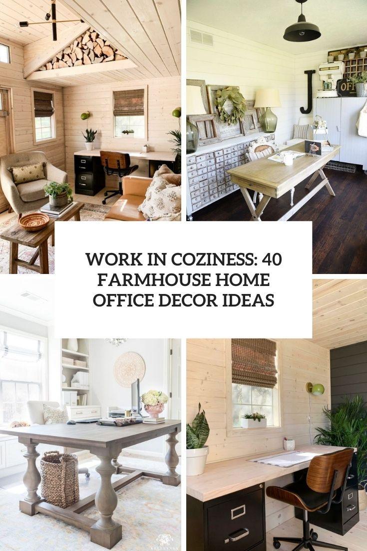 Work In Coziness: 40 Farmhouse Home Office Décor Ideas