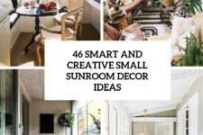 46 smart and creative small sunroom decor ideas cover