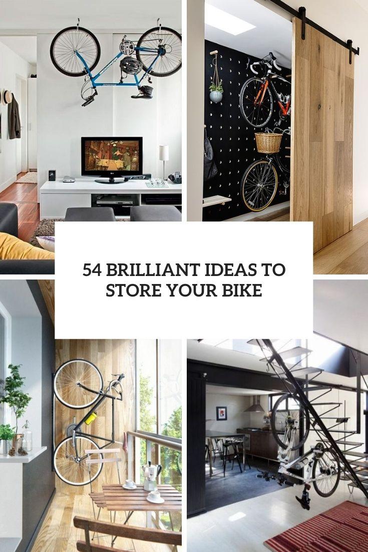 54 Brilliant Ideas To Store Your Bike