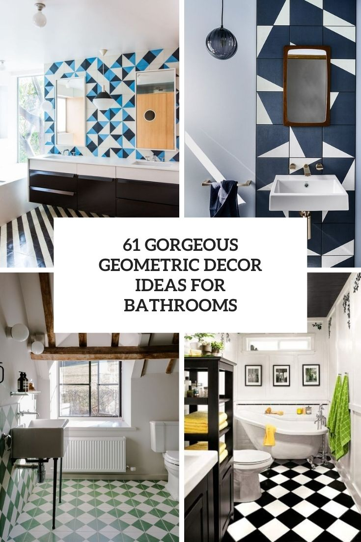 61 Gorgeous Modern Geometric Décor Ideas For Bathrooms