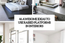 46 awesome ideas to use raised platforms in interiors cover