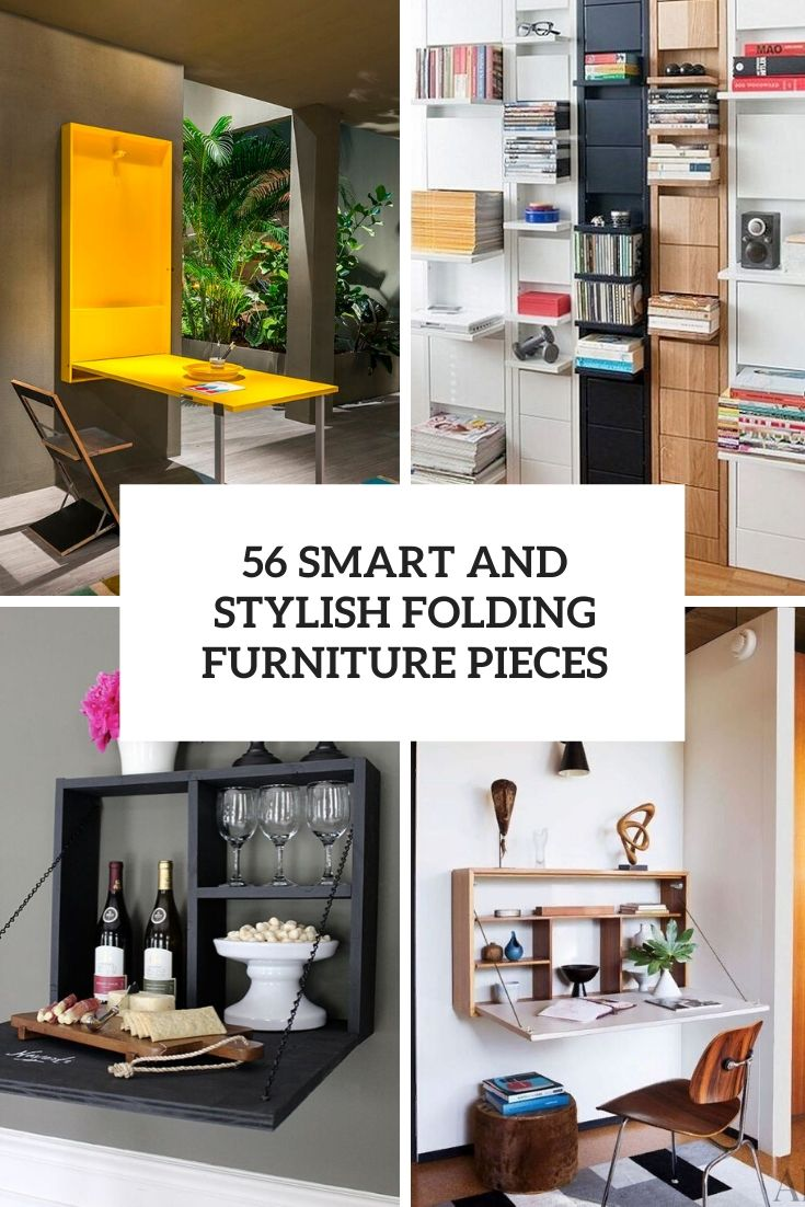 56 Smart And Stylish Folding Furniture Pieces