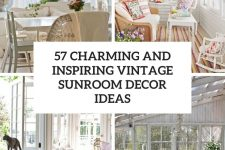 57 charming and inspiring vintage sunroom decor ideas cover