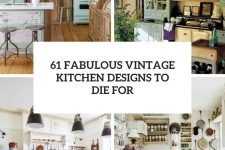 61 fabulous vintage kitchen designs to die for cover