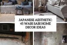 japanese aesthetic 45 wabi sabi home decor ideas cover