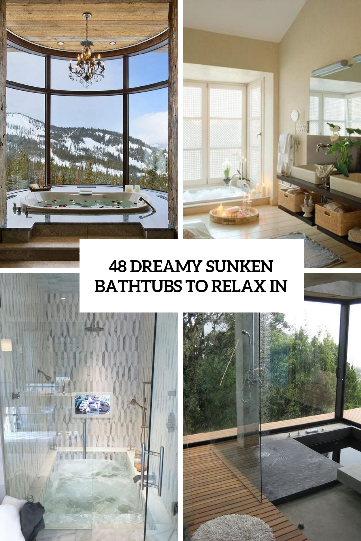 dreamy sunken bathtubs to relax in cover