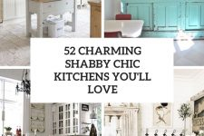 52 charming shabby chic kitchen you'll love cover