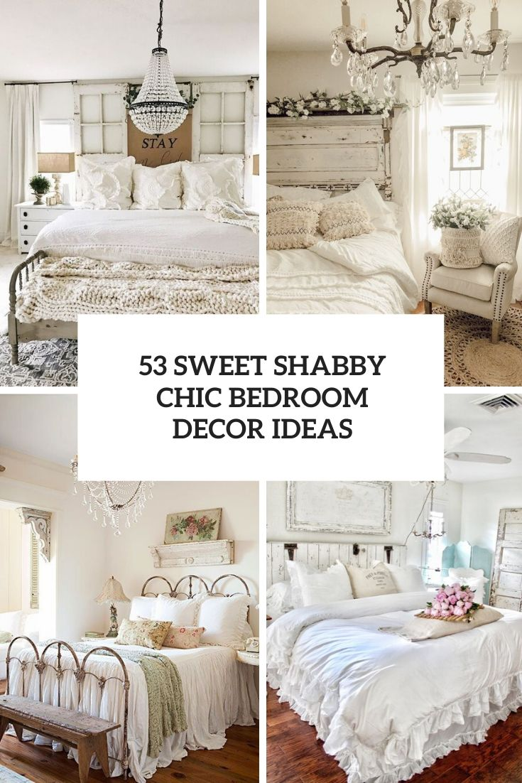 53 Sweet Shabby Chic Bedroom Décor Ideas
