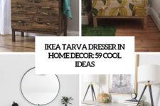 ikea tarva dresser in home decor 59 cool ideas cover