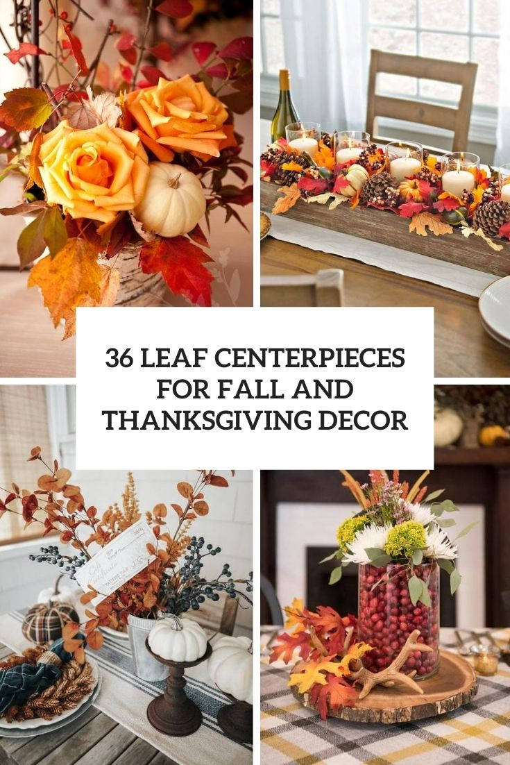 leaf centerpieces for fall and thanksgiving decor cover