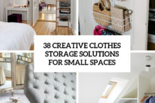 38 creative clothes storage solutions for small spaces cover