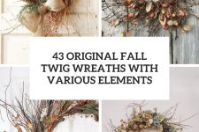 43 original fall twig wreaths with various elements cover